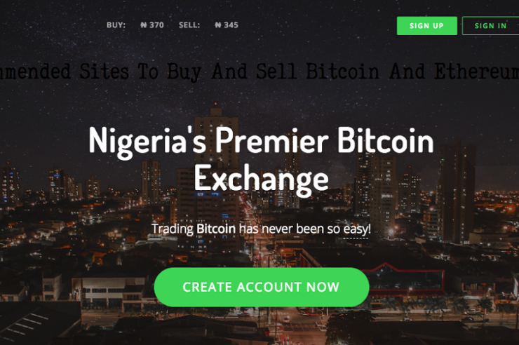 Top 5 Recommended Sites To Buy And Sell Bitcoin And Ethereum in Nigeria